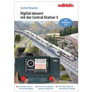 "Märklin 3083 Ratgeber ""Digital-Steuerung mit der Central Station 3"""